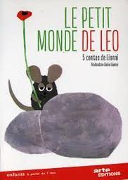 Le Petit monde de Léo : 5 contes de Lionni   Gianini, Giulio. Monteur