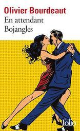 En attendant Bojangles   Bourdeaut, Olivier (1980-....). Auteur