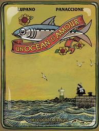 Un océan d'amour  | Lupano, Wilfrid. Auteur