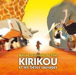 Kirikou et les bêtes sauvages : bande originale du film de Michel Ocelot   N'Dour, Youssou (1959-....)
