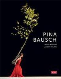 Pina Bausch   Boisseau, Rosita. Auteur