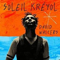 Soleil kréyol | Walters, David