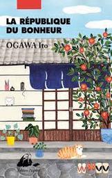 La république du bonheur | OGAWA, Ito. Auteur