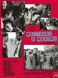 Matthias et Maxime | Dolan, Xavier. Monteur