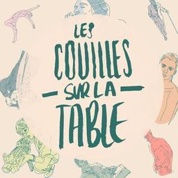 Les couilles sur la table | Tuaillon, Victoire. Auteur