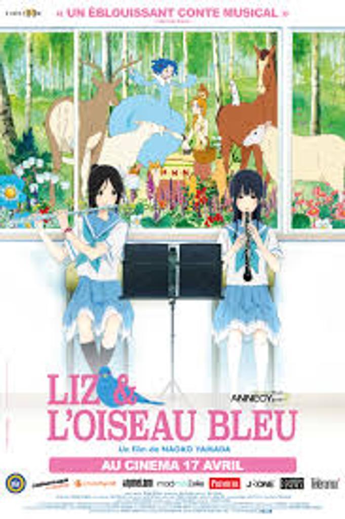 Liz & l'oiseau bleu | Yamada, Naoko. Metteur en scène ou réalisateur