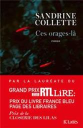 Ces orages-là | Collette, Sandrine (1970-....). Auteur