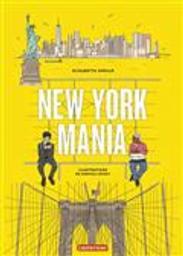 New York mania | Cirillo, Elisabetta. Auteur
