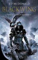 Blackwing tome 3 : La chute du corbeau | McDonald, Ed. Auteur
