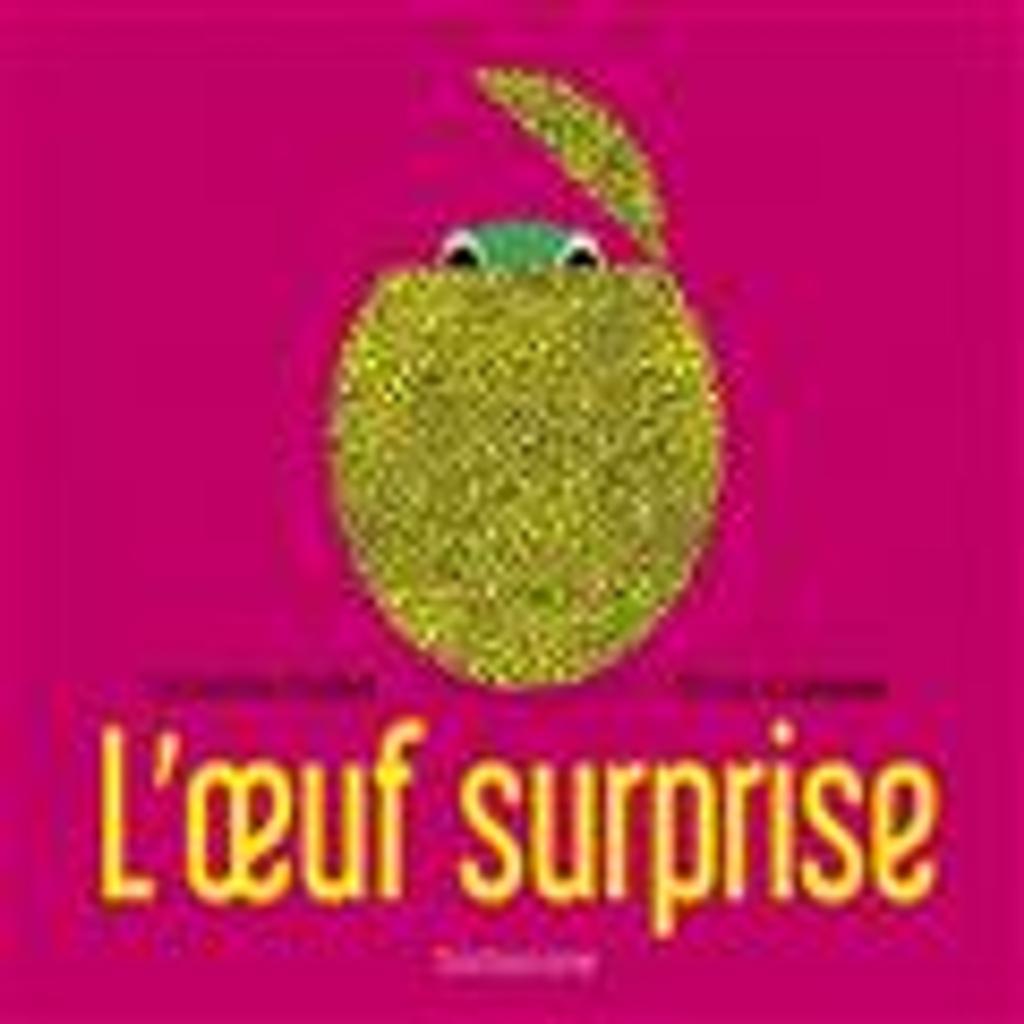 L' Oeuf surprise   Collet, Géraldine