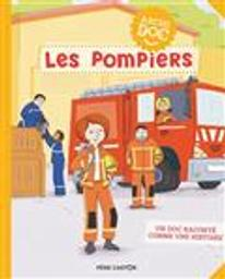 Les Pompiers | Lévêque, Anne-Claire. Auteur