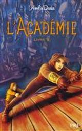 L'Académie tome 2 | Drake, Amélia. Auteur