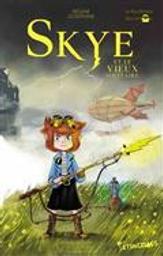 Skye et le vieux solitaire | Joséphine, Régine. Auteur
