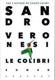 Le colibri | Veronesi, Sandro (1959-....). Auteur