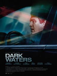 Dark waters | Haynes, Todd. Metteur en scène ou réalisateur