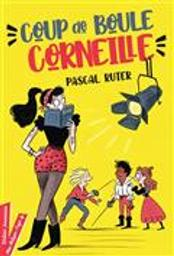 Coup de boule Corneille   Ruter, Pascal. Auteur