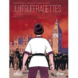 Jujitsuffragettes : Les amazones de Londres | Xavier, Clément. Auteur