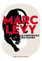 9 tome 2 : Le crépuscule des fauves | Levy, Marc (1961-....). Auteur
