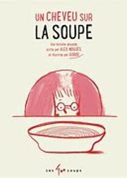Un Cheveu sur la soupe | Noguès, Alex. Auteur