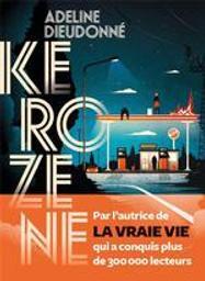 Kérozène | Dieudonné, Adeline (1982-....). Auteur