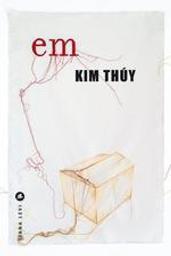Em | Thuy, Kim (1968-....). Auteur
