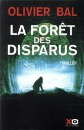 La forêt des disparus | Bal, Olivier (1979-....). Auteur