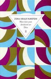 Mais leurs yeux dardaient sur Dieu | Hurston, Zora Neale (1891-1960). Auteur