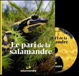 Le pari de la salamandre  | Rufiier, Samuel. Bande réalisée par ordinateur, son fixé