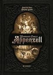 L' Etonnante famille Appenzell | Perez, Sébastien. Auteur