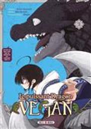Le Puissant dragon végan tome 3 | Enomoto, Kasei. Auteur