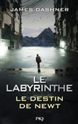 Le Labyrinthe : Le destin de Newt | Dashner, James. Auteur