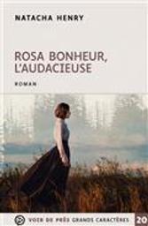 Rosa bonheur : L'audacieuse | Henry, Natacha. Auteur