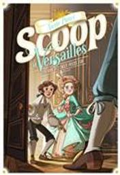 Scoop à Versailles : L'affaire des treize pièces d'or | Pietri, Annie. Auteur