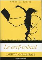 Le cerf-volant | Colombani, Laetitia (1976-....). Auteur