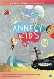 Annecy Kids : volume 5 |