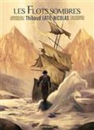 Chevauche-Brumes tome 2 : Les flots sombres | Latil-Nicolas, Thibaud. Auteur