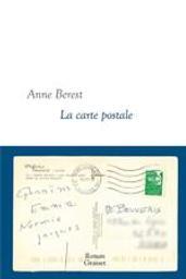 La carte postale | Berest, Anne (1979-....). Auteur
