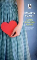 Le Mec de la tombe d'à coté | Mazetti, Katarina. Auteur