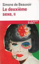 Le Deuxième sexe tome 2 : l'expérience vécue | Beauvoir, Simone de